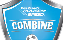 Don Beebe's House of Speed Soccer Combine